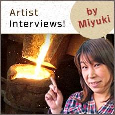 Artist Interviews by Miyuki