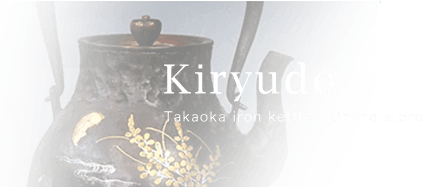 Kiryudo Takaoka Irn Kettles, Online Store
